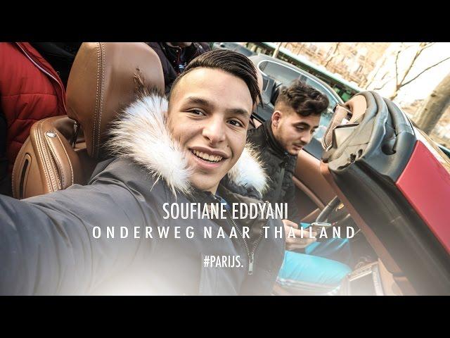 SOUFIANE EDDYANI ONDERWEG NAAR THAILAND #PARIJS - VLOG1