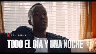 Todo el día y una Noche - Trailer Español Latino l Netflix