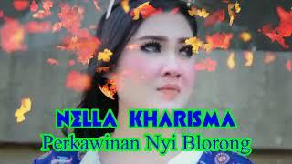 Nella Kharisma - PERKAWINAN NYI BLORONG - Lagu terbaru 2018