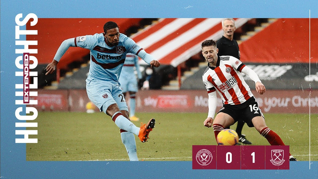 EXTENDED HIGHLIGHTS | SHEFFIELD UNITED 0-1 WEST HAM UNITED