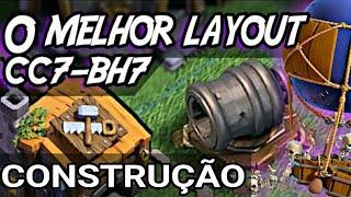 LAYOUT CC7/BH7 O MELHOR!! (CONSTRUÇÃO) (+4000)/ BASE DO CONSTRUTOR / CLASH OF CLANS