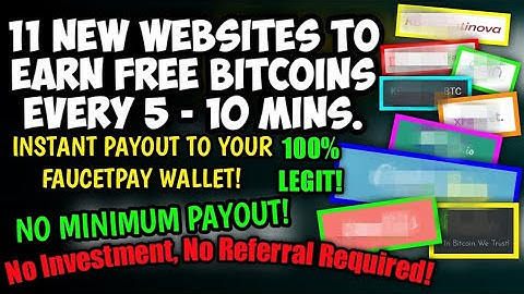 11 NEW FREE BITCOIN WEBSITES! Instant Payout (Direct To FaucetPay) No Minimum Withdrawal! 100% LEGIT