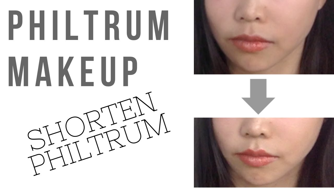 How to do makeup to make your philtrum look shorter