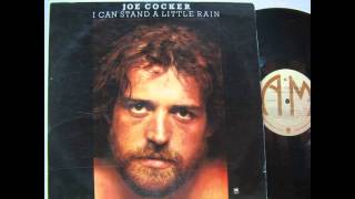 Watch Joe Cocker I Can Stand A Little Rain video