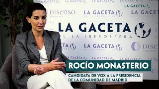 Rocío Monasterio: 'VOX es clave para construir una alternativa insumisa a las ideas de la izquierda'