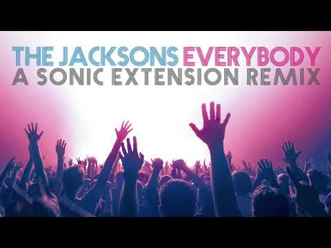 The Jacksons - Everybody (Sonic Extension Remix)