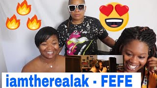 Mom reacts to iamtherealak - FEFE (REMIX) | Reaction Ft. J100 and Aunt