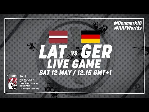 Latvia - Germany | Live | 2018 IIHF Ice Hockey World Championship