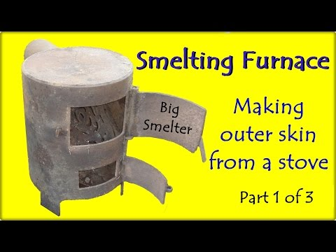 "Smelting Furnace. Project ""Big Smelter"". Making Outer Skin - Part 1 of 3"