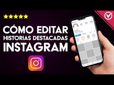 Cómo Editar, Eliminar o Desactivar las Historias Destacadas de mi Perfil de Instagram