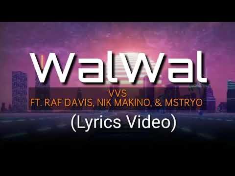 Wal wal