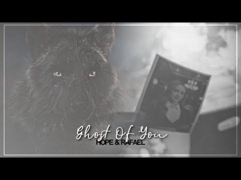 Hope & Rafael   Ghost Of You [+1x16]