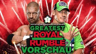WWE Greatest Royal Rumble 2018 VORSCHAU / PREVIEW