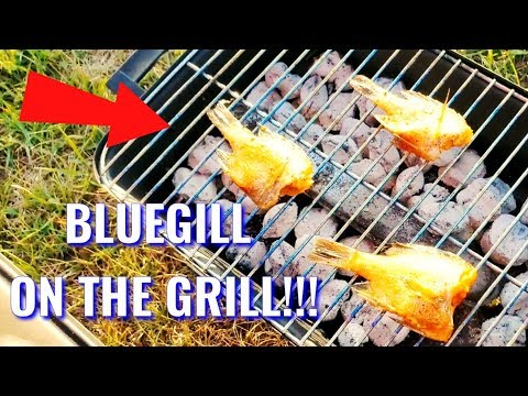 BLUEGILL ON THE GRILL!!!