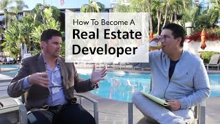 How To Become a Real Estate Developer [Everything You Need To Know]