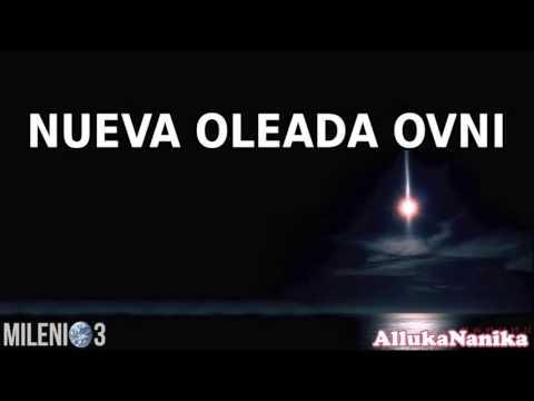Milenio 3 - Nueva oleada OVNI