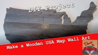 How To Make A Wooden Usa Map Wall Art Out Of Pallet Wood