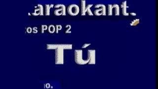 Karaokanta - Noelia - Tú
