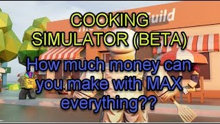 Roblox Cooking Simulator (Beta): Max Items and Recipes: How much can you make?
