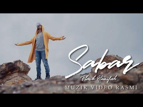 Black Hanifah - Sabar | Muzik Video Rasmi
