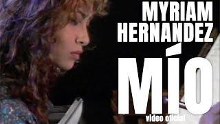 Myriam Hernández - Mío