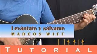 Levántate y sálvame - Tutorial guitarra - Marcos witt
