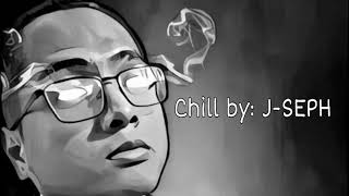 Chill by: J-SEPH