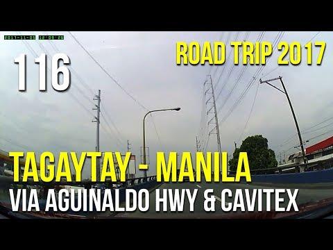 Road Trip #116 - Tagaytay to Manila via Aguinaldo Highway and Cavitex (2017)