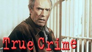 True Crime - Ein wahres Verbrechen - Trailer HD deutsch