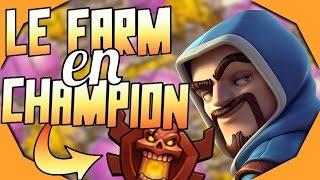 Le farm en champion, rentable ou non? - Clash of Clans