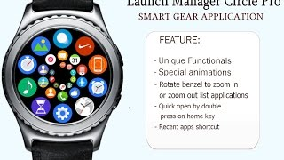 launch manager circle pro for samsung gear s2 gear s3