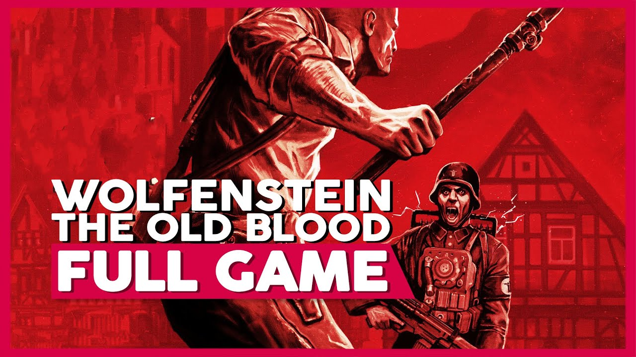 Wolfenstein: The Old Blood | Full Playthrough | No Commentary [PC,PS4,XB1] (60FPS)