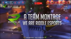 Riddle eSports - An Overwatch Team Montage