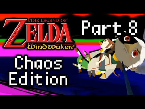 Wind Waker: Chaos Edition (Part 8)