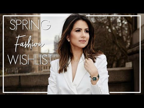 SPRING WISHLIST | Top Designer & Highstreet Spring Purchases | JASMINA BHARWANI