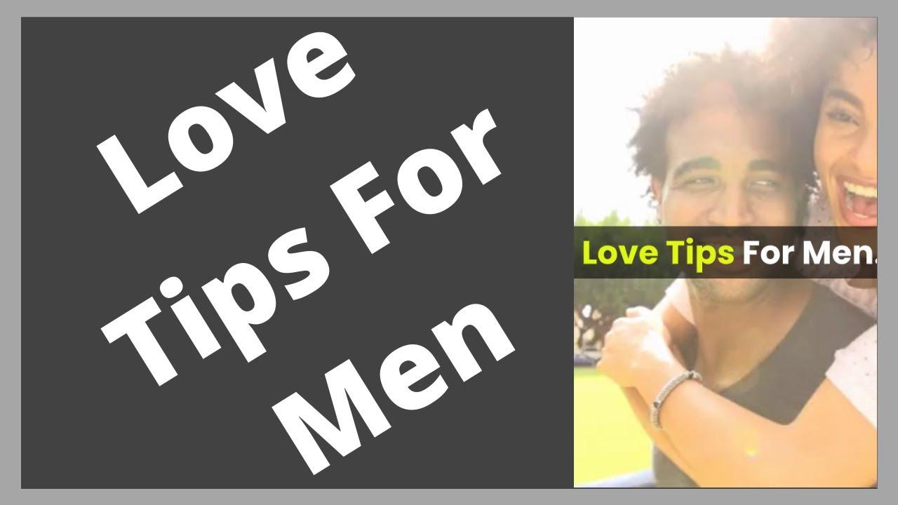 Love Tips For Men