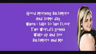 Good Morning Baltimore- Hairspray Lyrics Video