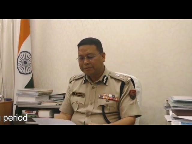 DGP LM Khaute urge people to cooperate with Manipur Police during lockdown period