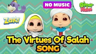 SONG FOR KIDS - The Virtues of Salah | Omar & Hana featuring Zaky