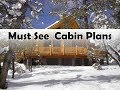 Cabin Plans You Will Love