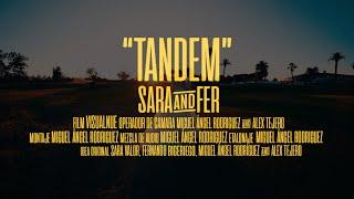"Sara & Fer ""Tandem"" Teaser film"