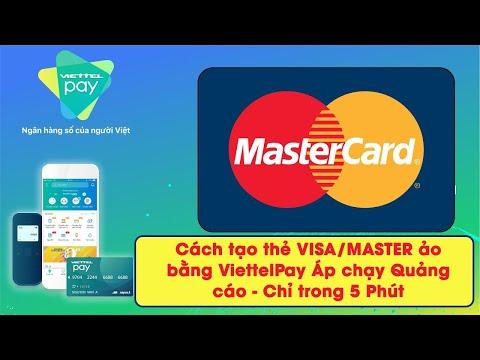 Cách tạo thẻ VISA/MASTER ảo bằng ViettelPay Áp chạy Quảng cáo - Chỉ trong 5 Phút