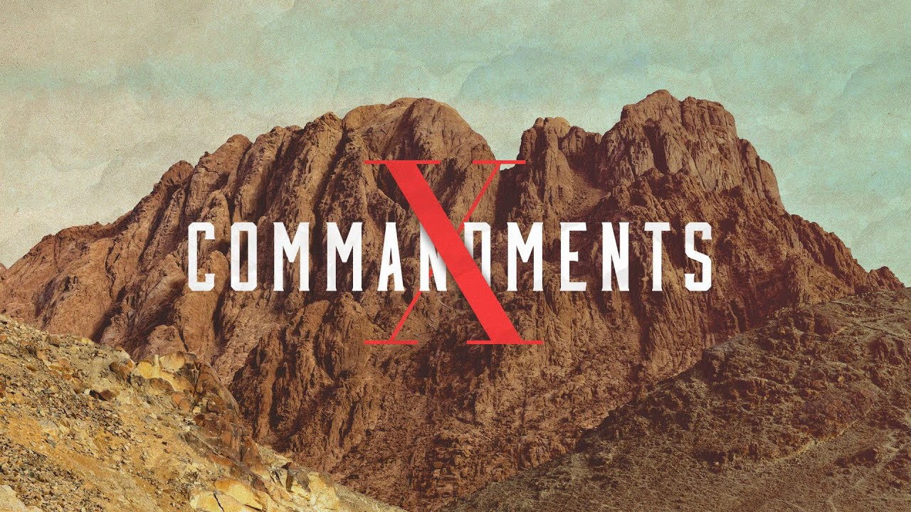 X Commandments [Part 7]