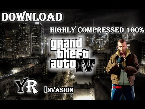 Download GTA IV for PC ( Highly compressed ) 2016 Work 100%