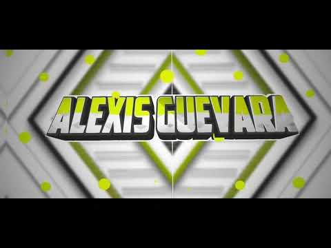 Download INTRO ALEXIS GUEVARA