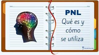 Video La Programación Neurolingüística (PNL): Qué es y cómo se utiliza download MP3, 3GP, MP4, WEBM, AVI, FLV April 2018