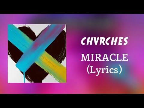 CHVRCHES - Miracle (Lyrics)