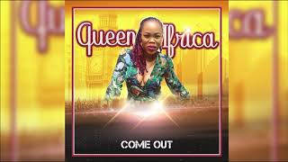 Queen Ifrica - Come Out