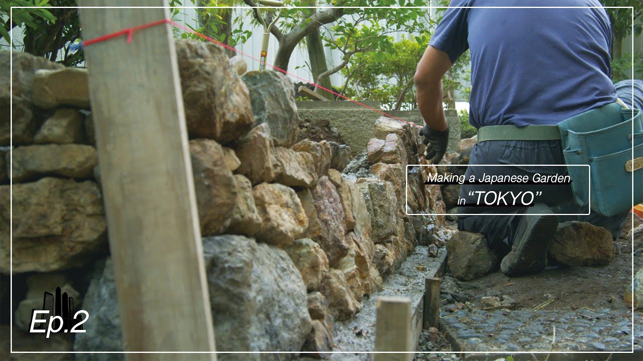 【Project.42 - Ep.2】Making a Japanese Garden in TOKYO. 東京都心に日本庭園を造る。