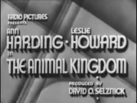 The Animal Kingdom (1932) [Drama] [Comedy]